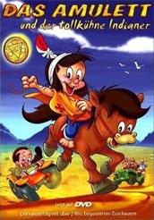 Das Amulett und der tollkühne Indianer
