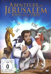 Abenteuer in Jerusalem Jesus und die Tiere