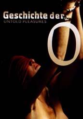 Geschichte der O Untold Pleasures