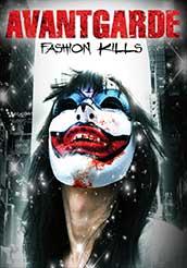 AVANTGARDE Fashion Kills