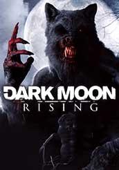 Dark Moon Rising